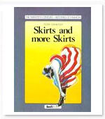 Skirts And More Skirts (the Twentieth Century-histories Of Fashion Series)