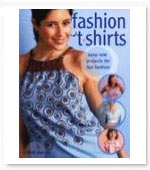 Fashion T-shirts: Easy Sew Projects For Fun Fashions